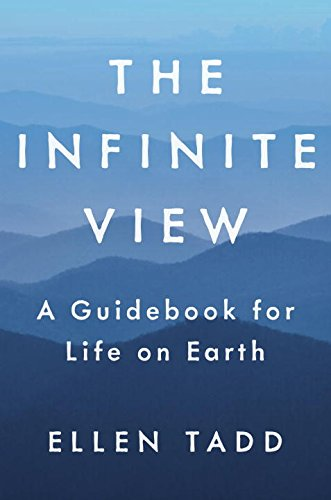 The Infinite View by Ellen Tadd